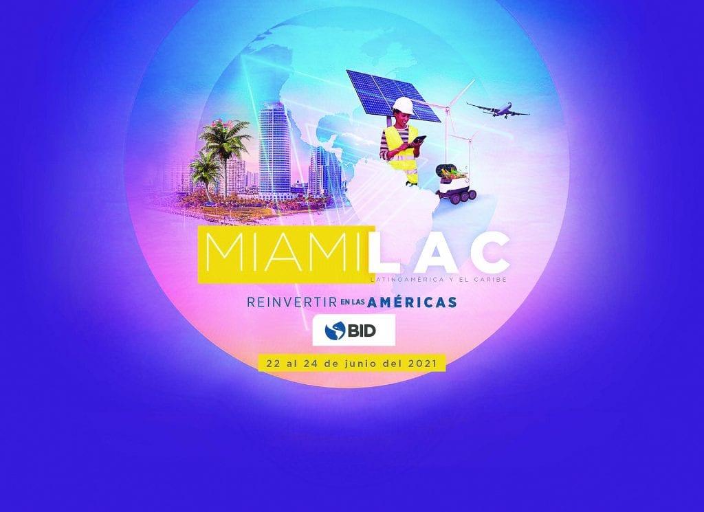 El Banco Interamericano De Desarrollo (BID) Será El Anfitrión De Miami-LAC 2021, Foro Empresarial Entre Miami Y Los Países De América Latina Y El Caribe